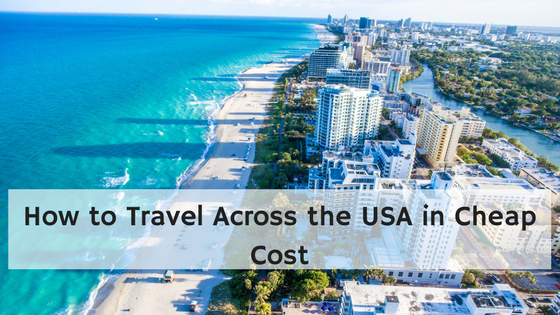 How to Travel Across the USA cheaply